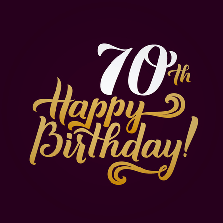 Happy Birthday Calligraphic Background. Elegant Holiday Gold Lettering Happy Anniversary. Illustration
