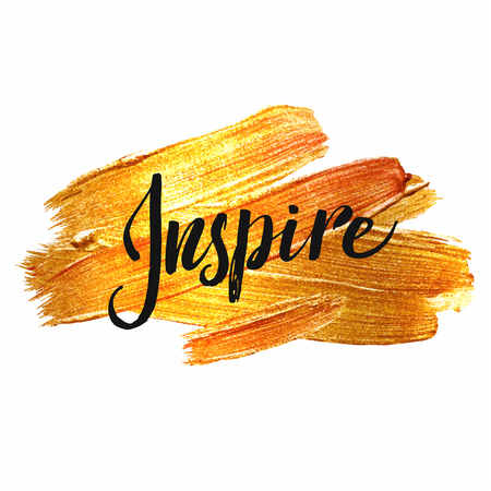 inspire: Inspire. Metallic Foil Shining Calligraphy Poster. Vector Gold Print Paint Stain Vector Design