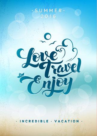 Love. Travel. Enjoy. Calligraphic Summer Blue Poster Illustration
