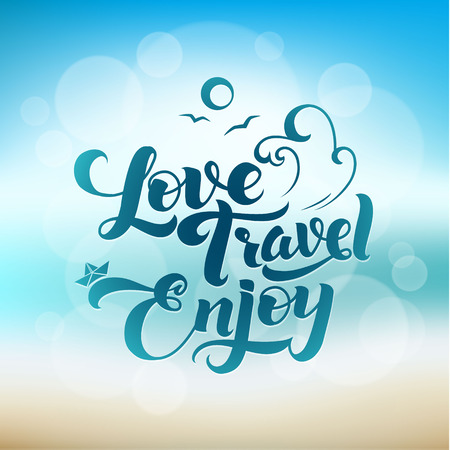 water animal bird card  poster: Love Travel Enjoy. Calligraphic Poster Sea and Sky.