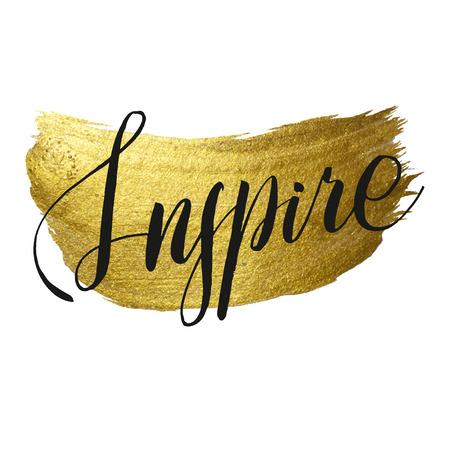 Metallic foil shining calligraphy Inspire poster. Vector Gold Print Paint Stain Design Illustration