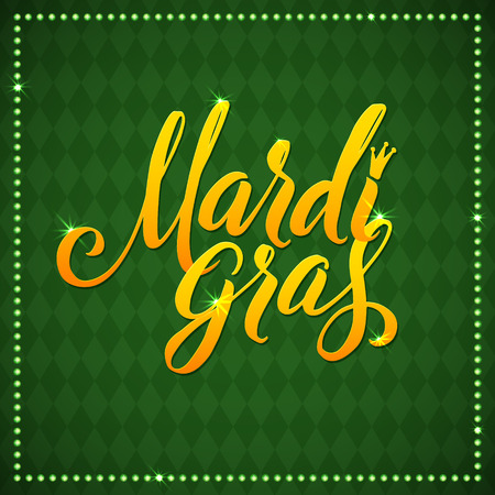 Mardi Gras Carnival Calligraphy Poster. Vector illustration Calligraphic Green Greeting card. Mardi Gras type treatment.