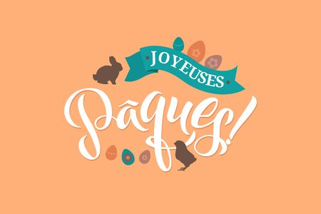 happy: Happy Easter French Calligraphy Greeting Card. Modern Brush Lettering. Joyful Wishes, Holiday Greetings. Pastel Background. Bunny and Chicken Illustration