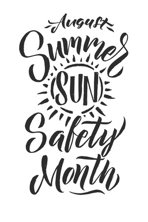 Poster Summer Sun Protection. August is Summer Sun Safety Month. Black Letters White Background