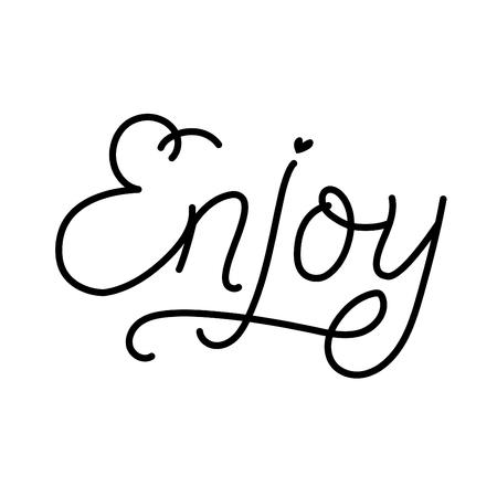cartel inspirador de letras Disfrute. Letras de línea aisladas sobre fondo blanco. diseño para tarjetas de felicitación navideñas e invitaciones, impresión y póster.