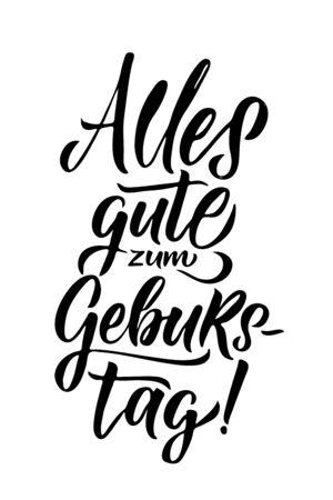 Happy Birthday Greeting Card. Black Birthday Calligraphy German Language. Vector illustration. HAND DRAWN TEXT