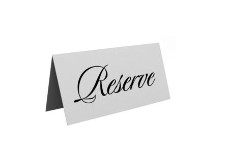 reservation: reserved sign isolated over white