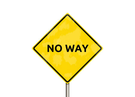 no way - sign isolated on white Stock Photo