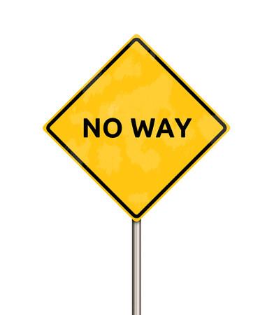 no way: no way - sign