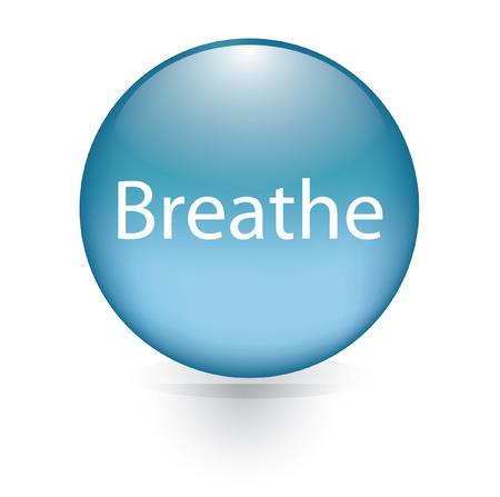 breathe: Breathe word blue button  Illustration