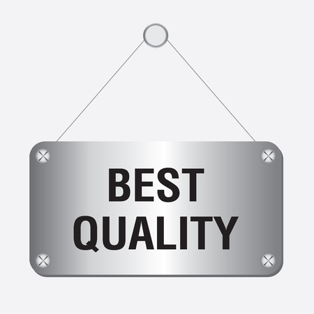 silver metallic best quality sign hanging on the wall