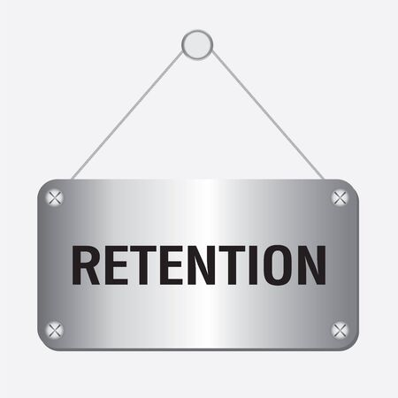 retention: silver retention sign hanging on the wall Illustration