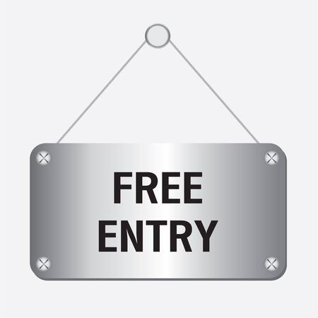 freebie: silver metallic free entry sign hanging on the wall Illustration