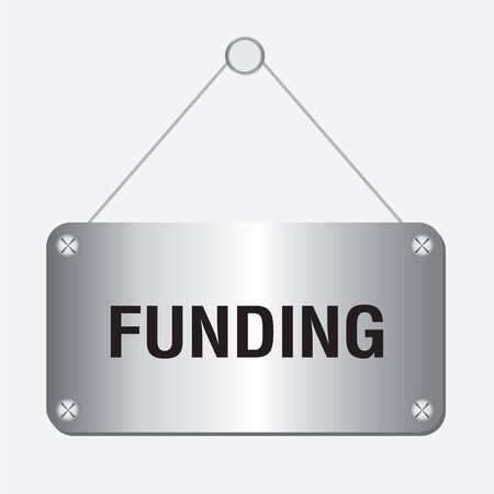 wordrn: silver metallic funding sign hanging on the wall Illustration