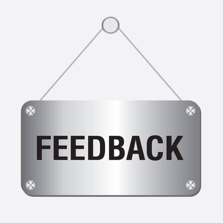 react: silver metallic feedback sign hanging on the wall Illustration