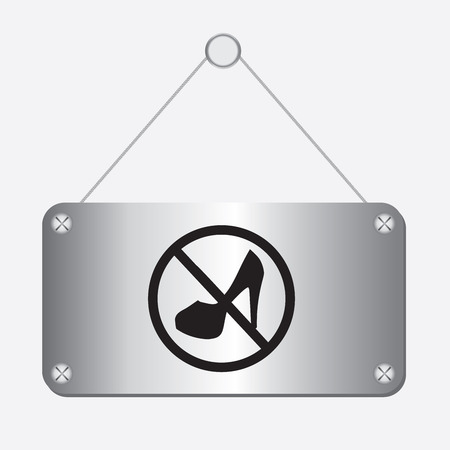 no heels: silver metallic no women sign hanging on the wall