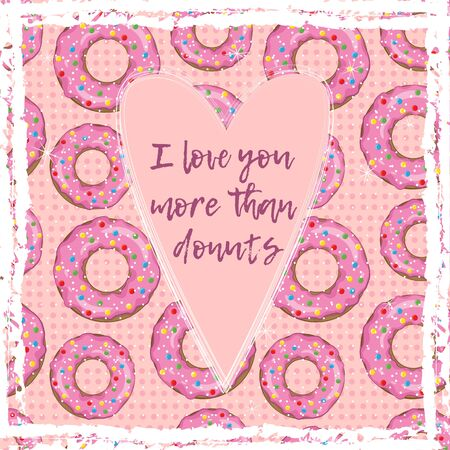 I love you more than donuts. Greeting card for Valentines day. Banco de Imagens