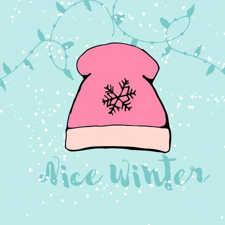 Cute winter card with doodle hand drawn hat , inscription Nice Winter. Vector
