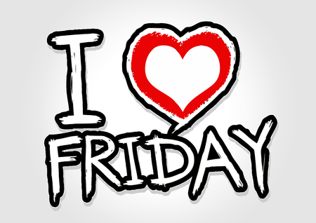i love friday and i love weekend font signs draw by hand  Vector