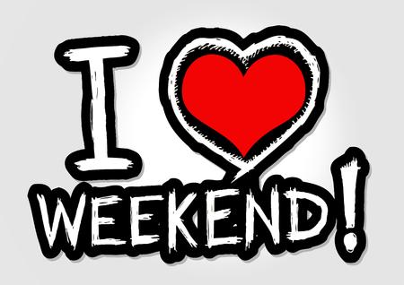 week end: amo a Viernes y me encanta signos de fuentes de fin de semana dibujar a mano