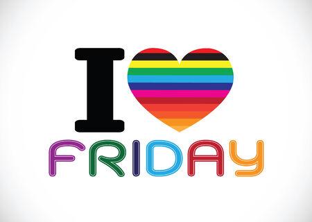 week end: i love friday font signs Ideal design