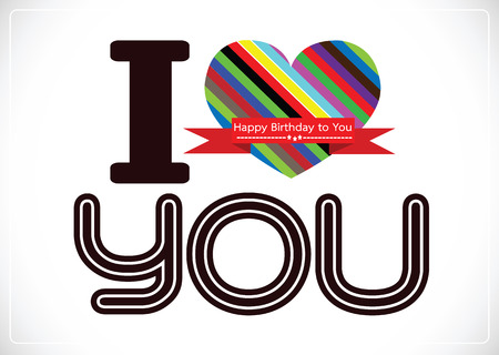 I Love You And Happy Birthday Card Idea Design Royalty Free Cliparts