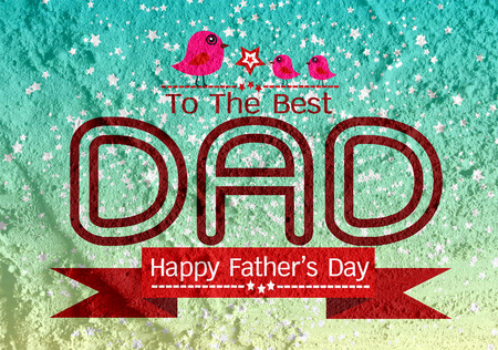 father and child: Happy Fathers Day card  on Cement wall texture background