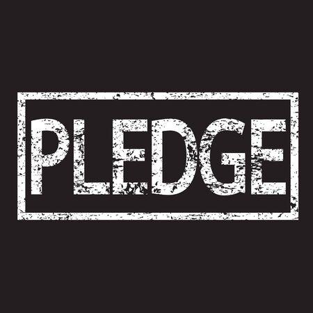 pledge: Stamp PLEDGE word Illustration