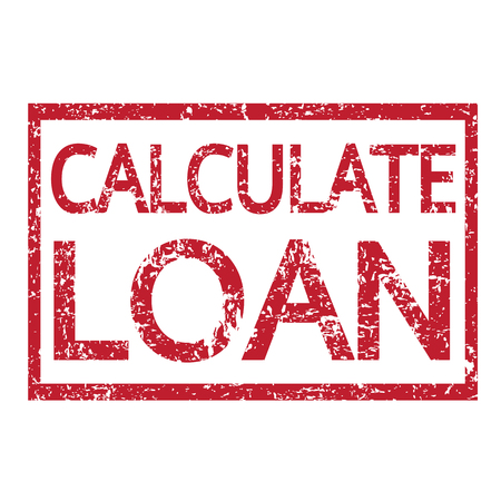 calculate: Stamp text CALCULATE LOAN