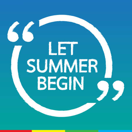 begin: LET SUMMER BEGIN Lettering Illustration design