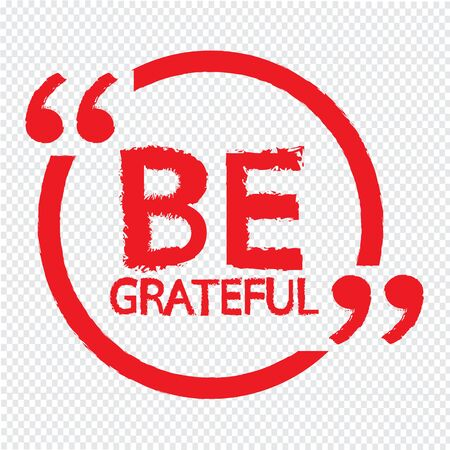 be: BE GRATEFUL Illustration Design