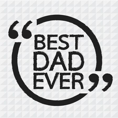 best wishes: BEST DAD EVER
