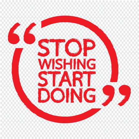 encouragements: STOP WISHING START DOING Lettering Illustration design