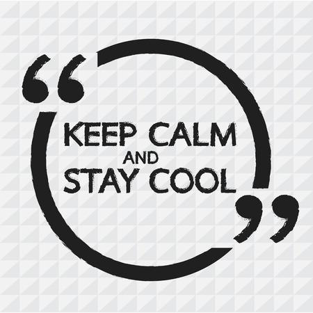 Gardez le calme ET RESTER conception Lettrage Illustration COOL