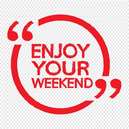 enjoy: ENJOY YOUR WEEKEND Illustration Design Illustration