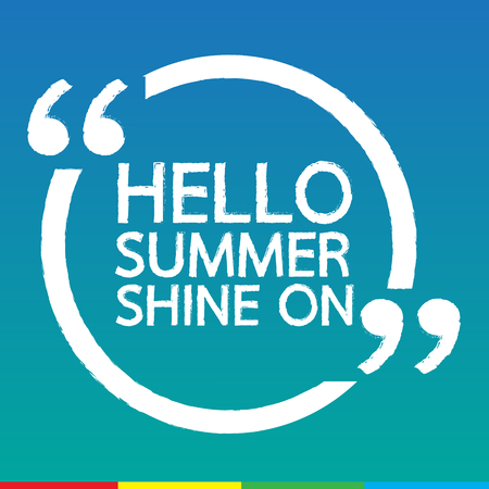 to shine: HELLO SUMMER SHINE ON Lettering Illustration design