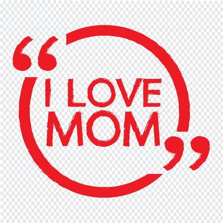 I LOVE MOM Lettering Illustration design