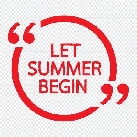 let: LET SUMMER BEGIN Lettering Illustration design