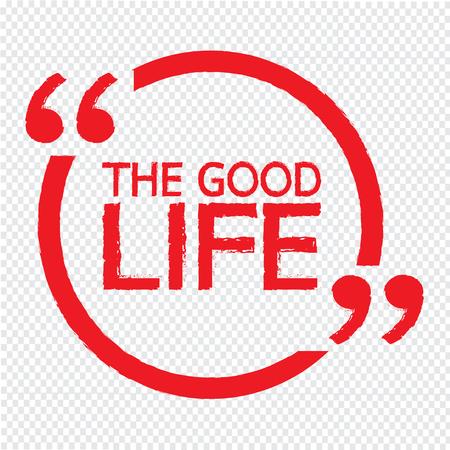THE GOOD LIFE Illustration Design