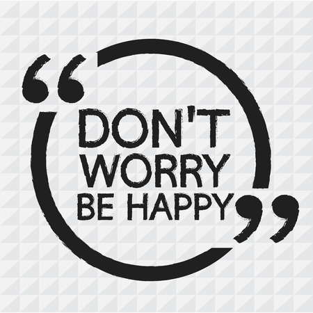 dont worry: DONT WORRY BE HAPPY Lettering Illustration design Illustration