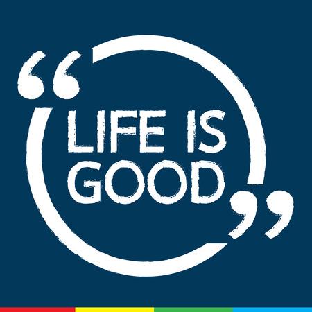 life is good: LIFE IS GOOD Illustration Design