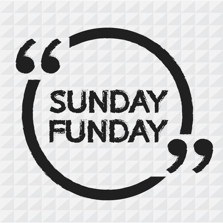 sunday: SUNDAY FUNDAY Illustration Design