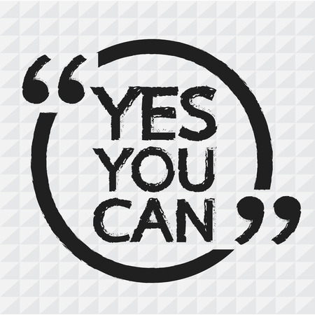 can yes you can: YES YOU CAN Lettering Illustration design