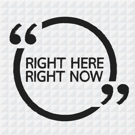 RIGHT HERE RIGHT NOW Illustration design
