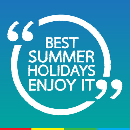 best location: BEST SUMMER HOLIDAYS ENJOY IT Illustration design