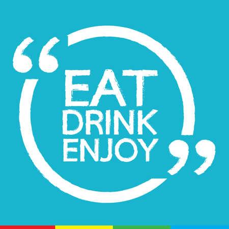enjoy: EAT DRINK ENJOY Illustration design