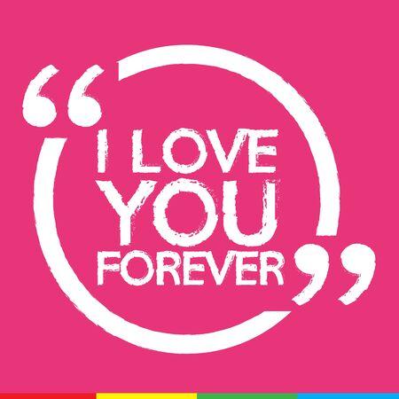 forever: I LOVE YOU FOREVER Illustration design