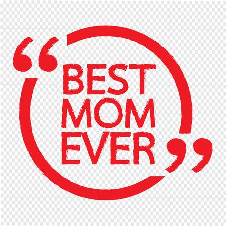 ever: BEST MOM EVER Lettering Illustration design Illustration