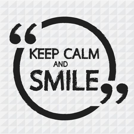 KEEP CALM AND SMILE Lettering Illustration design