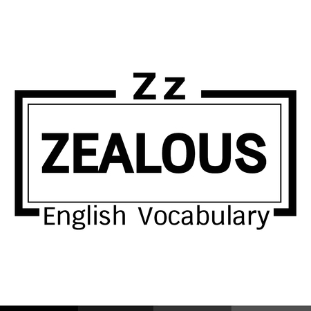 vocabulary: ZEALOUS english word vocabulary illustration design